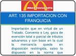 art 135 importacion con franquicia