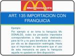 art 135 importacion con franquicia6
