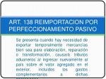 art 138 reimportacion por perfeccionamiento pasivo