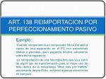 art 138 reimportacion por perfeccionamiento pasivo8