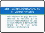 art 140 reimportacion en el mismo estado