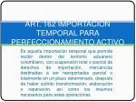art 162 importacion temporal para perfeccionamiento activo