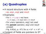 a quadruples