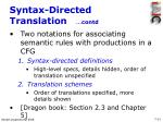 syntax directed translation contd