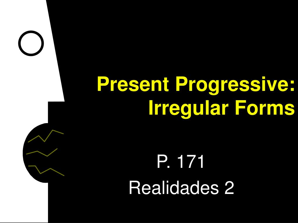 present progressive irregular forms l.
