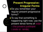 present progressive irregular forms2