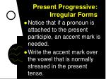 present progressive irregular forms8