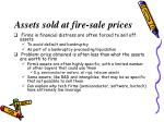 assets sold at fire sale prices