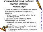 financial distress customer supplier employee relationships