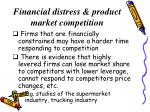 financial distress product market competition