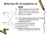 relaxing the assumptions of mm