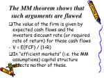 the mm theorem shows that such arguments are flawed