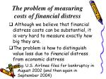 the problem of measuring costs of financial distress
