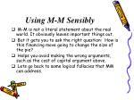 using m m sensibly
