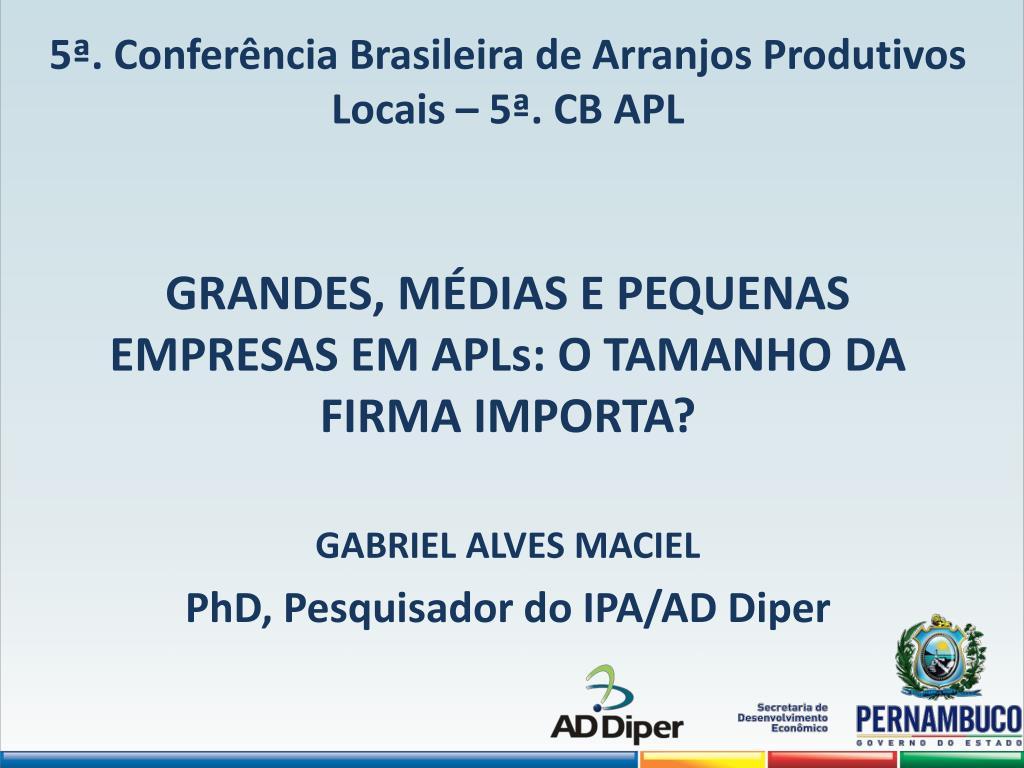 5 confer ncia brasileira de arranjos produtivos locais 5 cb apl l.