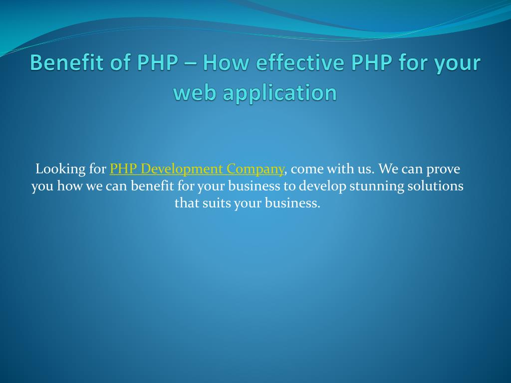 benefit of php how effective php for your web application l.