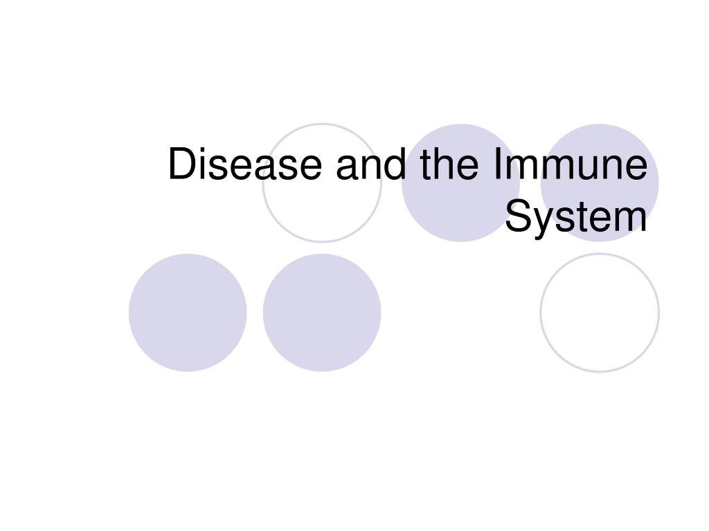 disease and the immune system l.