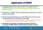 application of ichq7
