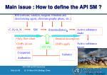main issue how to define the api sm
