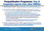 prequalification programme use of inspection reports from other nmras