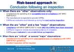 risk based approach in conclusion following an inspection