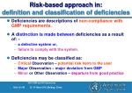 risk based approach in definition and classification of deficiencies