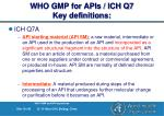 who gmp for apis ich q7 key definitions