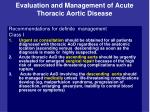 evaluation and management of acute thoracic aortic disease16