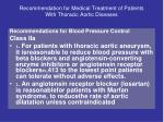 recommendation for medical treatment of patients with thoracic aortic diseases30