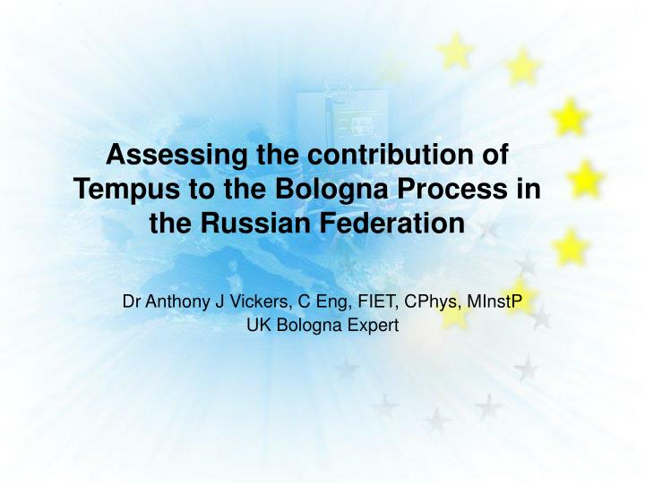 assessing the contribution of tempus to the bologna process in the russian federation n.