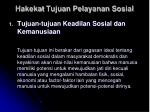 hakekat tujuan pelayanan sosial