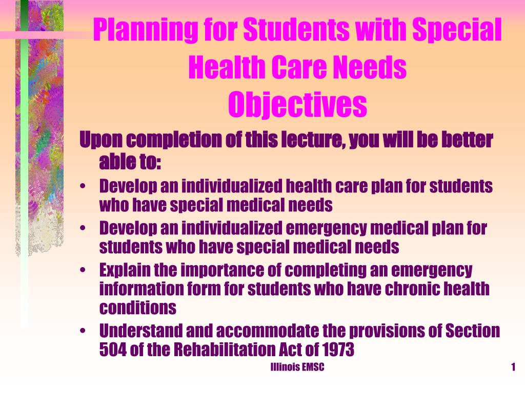 planning for students with special health care needs objectives l.