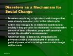 disasters as a mechanism for social change