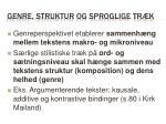 genre struktur og sproglige tr k