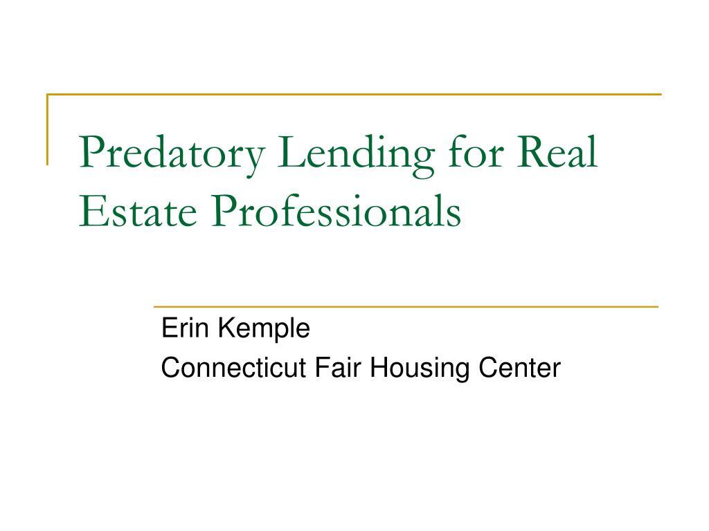 predatory lending for real estate professionals l.