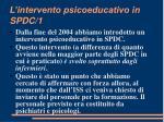 l intervento psicoeducativo in spdc 1