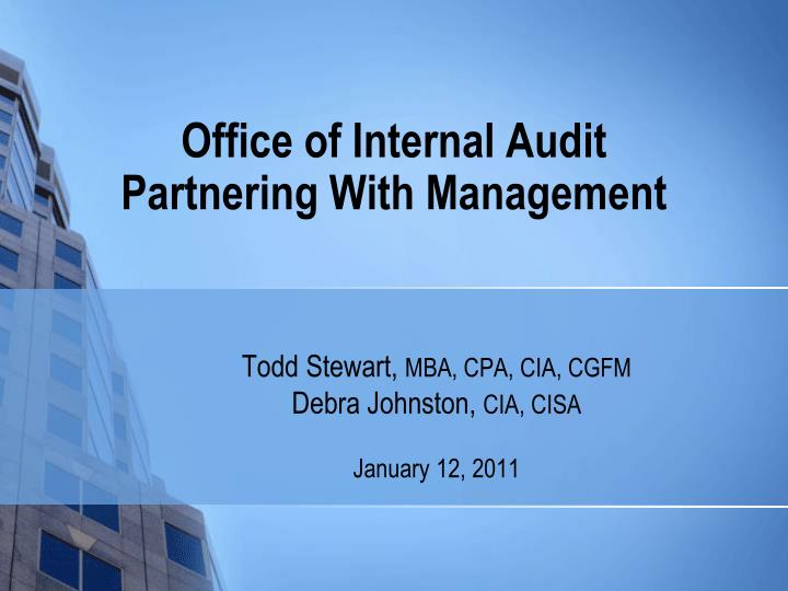 office of internal audit partnering with management n.