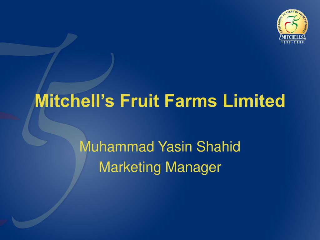 mitchell s fruit farms limited l.