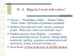 ii a what do i teach with videos