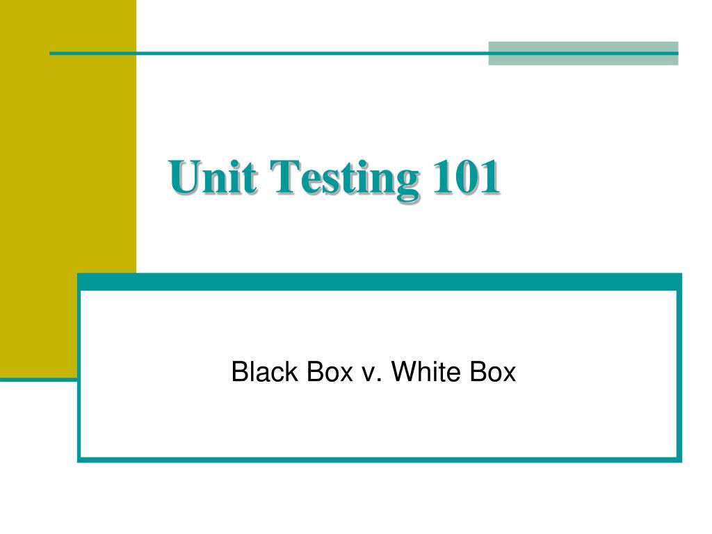 unit testing 101 l.