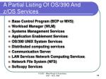 a partial listing of os 390 and z os services