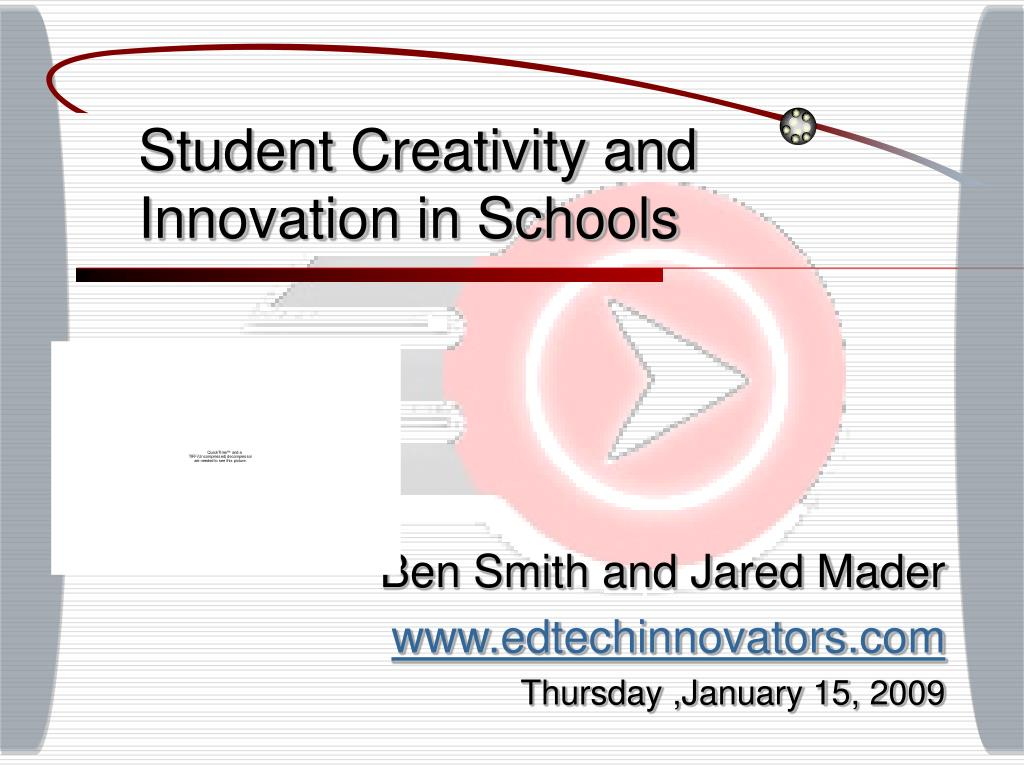 student creativity and innovation in schools l.