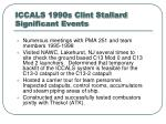 iccals 1990s clint stallard significant events