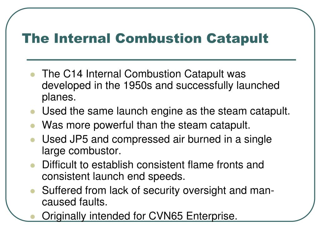 the internal combustion catapult l.