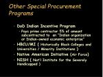 other special procurement programs