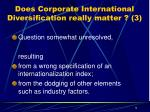 does corporate international diversification really matter 3
