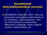 incremental internationalization process