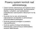 prawny system kontroli nad administracj