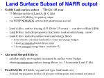 land surface subset of narr output
