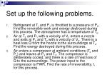set up the following problems